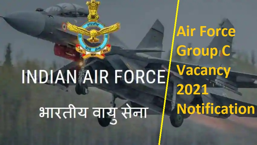 Direct Recruitment of Group C Civilian Post in IAF